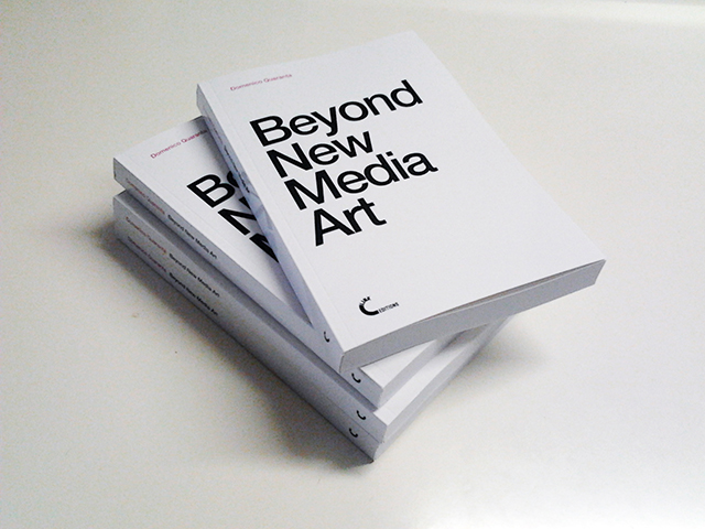 Domenico Quaranta, Beyond New Media Art, Link Editions, 2013.