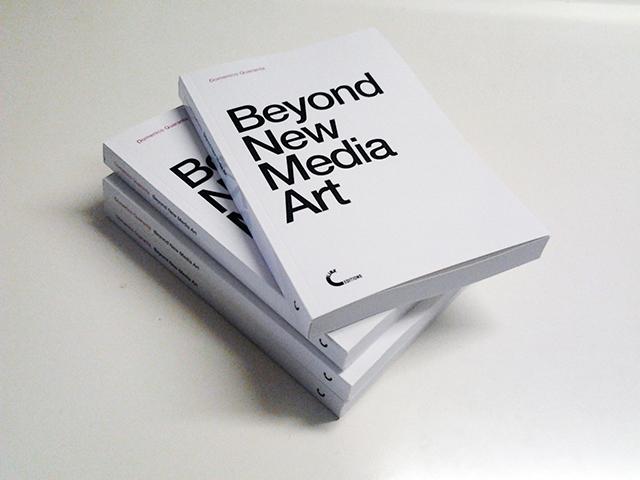Domenico Quaranta, Beyond New Media Art, Link Editions, 2013.